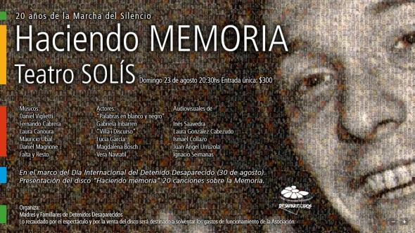 Haciendo memoria. Teatro Solís. Domingo 23 de agosto-20.30hs. Madres y Familiares