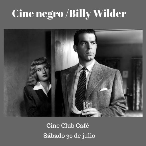 Cine negro 2 Billy Wilder